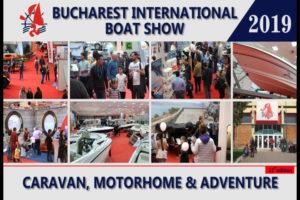 Salonul Nautic Internaţional Bucureşti – Caravan, Motorhome & Adventure